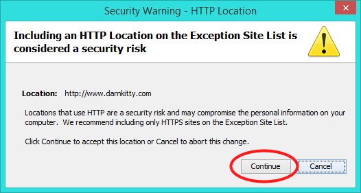Including an HTTP Location on the Exception Site List is considered a security risk